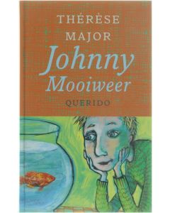 Johnny Mooiweer [Hardcover] Thérèse Major [2001] 9789021474694