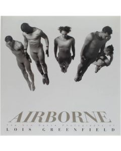 Airborne: New Dance Photography of Lois Greenfield (Paperback) - the new dance photography of Lois Greenf [Paperback] William A. Ewing [1998] 9780500280638