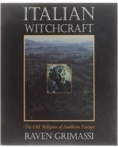 Italian Witchcraft - The Old Religion of Southern Europe [Paperback] Raven Grimassi [2000] 9781567182590