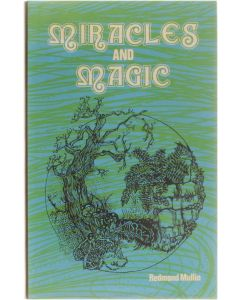 Miracles and Magic [Hardcover] Redmond Mullin [1979] 9780264664347