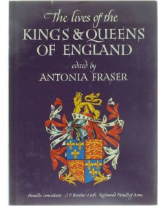 The Lives of the Kings & Queens of England [Hardcover] ed : Antonia Fraser [1983] 9780520204096