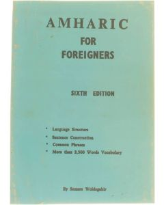 Amharic for foreigners [Paperback] Semere Woldegabir [1994]