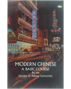 Modern Chinese - A Basic Course [Paperback] Faculty of Peking University [1971] 9780486227559