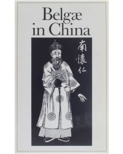 Belgae in China [Paperback] Prof. Dr. Ulrich Libbrecht; Prof. Dr. Willy vande Walle [1985]