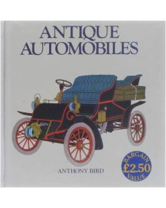 Antiques Automobiles [Hardcover] Anthony Bird [1984] 9780907812784