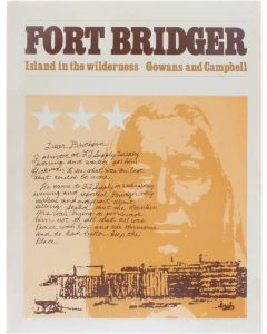 Fort Bridger - Island in the wilderness [Paperback] Fred Gowans [1975] 9780842504201
