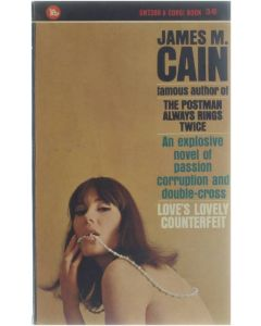 Love's lovely couterfeit [Paperback] James M Cain [1966]