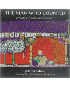 The Man who Counted - A Collection of Mathematical Adventures [Paperback] Malba Tahan [1993] 9780862414962