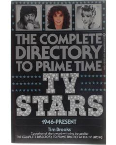 The complete Directory to prime time TV STARS 1946-Present [Paperback] [1987] 9780345326812