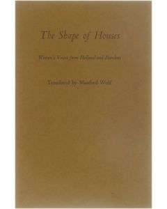 The Shape of Houses, Women's Voices from Holland and Flandres [Paperback] Wolf Manfred (vert.) [1974]