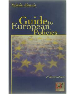 Guide to European Policies [Paperback] Moussis Nicholas [2002] 9782930119328