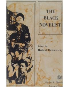 The black novelist [Paperback] Hemenway Robert [1970] 9780675094986