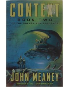 Context - Book two of the Nulapeiron Sequence [Paperback] John Meaney [2007] 9781591025429