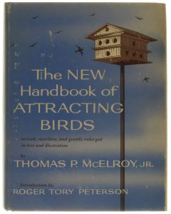 The New Handbook for Attracting Birds [Hardcover] Thomas P. Jr. McElroy [1978]
