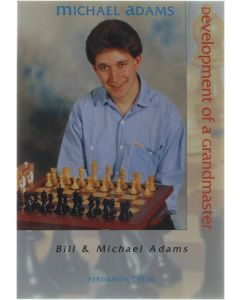 Development Of A Grandmaster [Paperback] Bill Adams; Michael Adams [1991] 9780080378022
