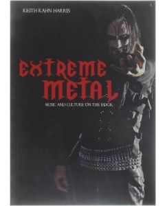 Extreme Metal - Music and Culture on the Edge [Paperback] Keith Kahn-Harris [2007] 9781845203993