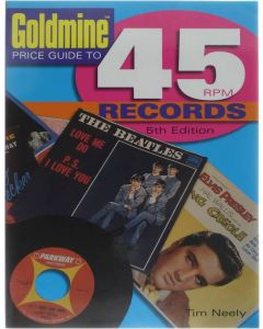 Goldmine Price Guide To 45 RPM Records [Paperback] Tim Neely [2005] 9780873498401