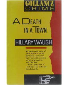 A Death in a Town [Hardcover] Hillary Waugh [1991] 9780575050204