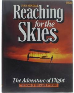 Reaching for the Skies [Hardcover] Ivan Rendall [1988] 9780563206804