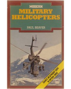 Modern Military Helicopters [Paperback] Paul Beaver [1987] 9780850598933