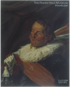 The Frans Hals Museum [Paperback] Collectief [2003] 9789076588544