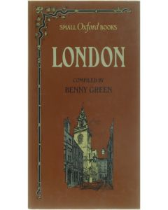 London - Small Oxford books [Hardcover] Benny Green [1984] 9780192141439
