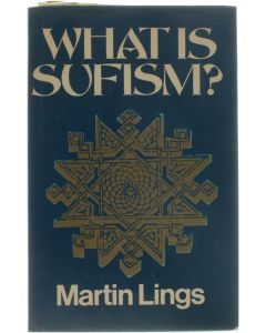 What Is Sufism? [Hardcover] Martin Lings [1975] 9780042970318