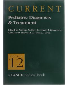 Current Pediatric Diagnosis and Treatment [Paperback] William W. Hay [1991] 9780838514467