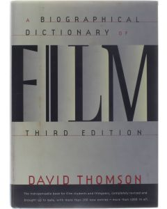 A Biographical Dictionary Of Film - Third Edition [Hardcover] David Thomson [1994] 9780394581651