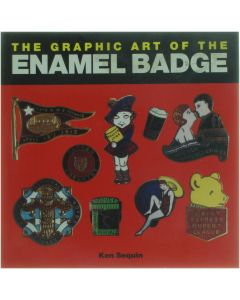 The Graphic Art of the Enamel Badge [Paperback] Ken Sequin [1999] 9780500281215