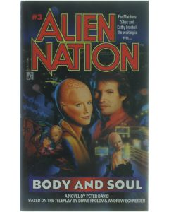 Alien Nation 3 Body and Soul [Paperback] Peter David [1993] 9780671736019