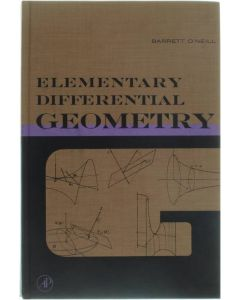 Elementary Differential Geometry [Hardcover] Barrett O'Neill [1966] 9780125267502