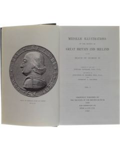 Medallic illustrations of the history of Great Britain and Ireland to the death of George II VOL. 1 [Hardcover] Edward Hawkins; Augustus W. Franks [1969]