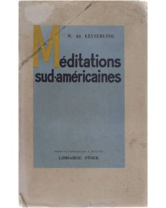 Méditations Sud-Américaines [Broché] Hermann De Keyserling [1932]