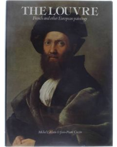 The Louvre: French and other European paintings [Hardcover] Laclotte, Michel [1982] 9780856671470