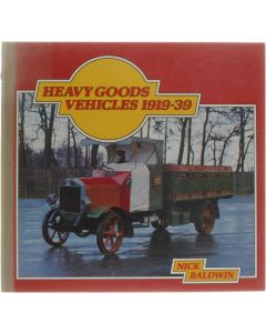 Heavy goods vehicles 1919-1939 [Hardcover] Baldwin Nick [1976] 9780855242664