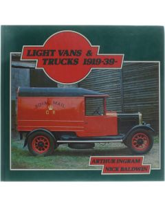 Light vans & trucks 1919-1939 [Hardcover] Ingram Arthur - Baldwin Nick [1977] 9780855242626
