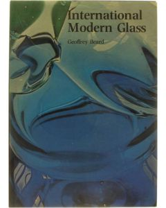 International Modern Glass [Hardcover] Beard Geoffrey [1976] 9780214200816