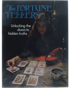 The fortune tellers: unlocking the doors to hidden truths [Hardcover] Collectief [1974] 9780856850813