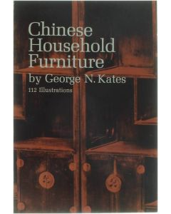 Chinese Household Furniture [Paperback] Kates George N. [1948] 9780486209586