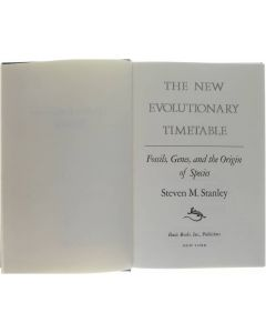 The New Evolutionary Timetable: Fossil, Genes, and the Origin of Species [Hardcover] Steven M. Stanley [1981] 9780063370227
