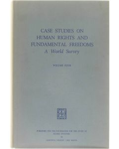 Case studies on human rights and fundamental freedoms (Volume 4) [Hardcover] Veenhoven Willem A. - Crum Ewing Winifred [1976] 9789024719563