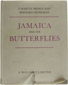 Jamaica and its butterflies [Hardcover] F. Martin Brown; Bernard Heineman [1972] 9780900848445
