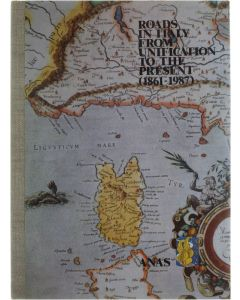 Roads in Italy from unification to the present (1861-1987) Collective [1987]
