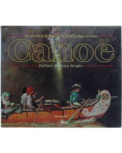 Canoë de l'Artique au Panama [Relié] Kenneth G. Roberts; Philip Shackleton [1988] 9782207233054