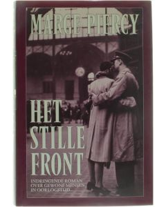 Het stille front [Hardcover] Marge Piercy [1990] 9789026975806