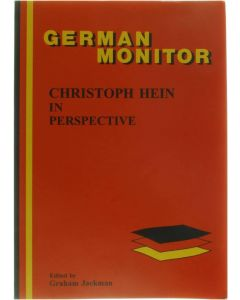 German Monitor - Christoph Hein in Perspective [Taschenbuch] Graham Jackman [2000] 9789042014824