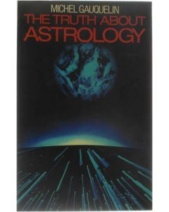 The Truth about Astrology [Paperback] Michel Gauquelin [1984] 9780091565817