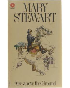 Airs Above The Ground [Paperback] Mary Stewart [1965] 9780340024584