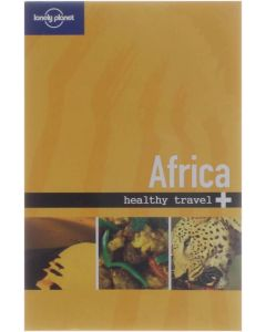 Lonely Planet Africa Healthy Travel [Paperback] Collectief [2008] 9781740591430